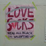 Sign at UCSanta Cruz for Valentine's Day
